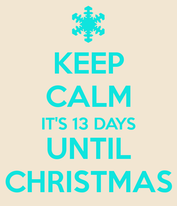 How Many Minutes Till Christmas.Christmas Countdown 13 Days Till Christmas Victoriahecnar Com