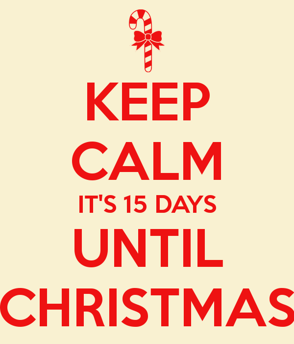 keep-calm-its-15-days-until-christmas-2