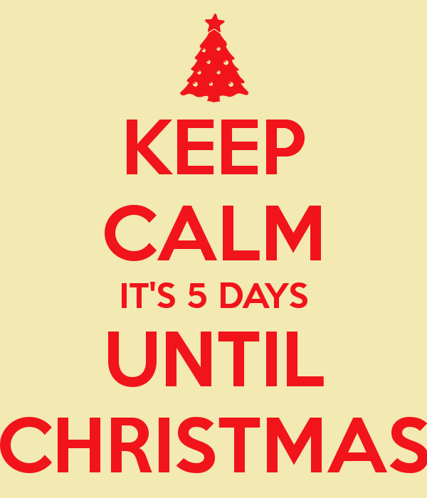 keep-calm-its-5-days-until-christmas-1