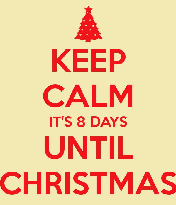 How Many More Days Until Christmas.Christmas Countdown 8 Days Till Christmas Victoriahecnar Com