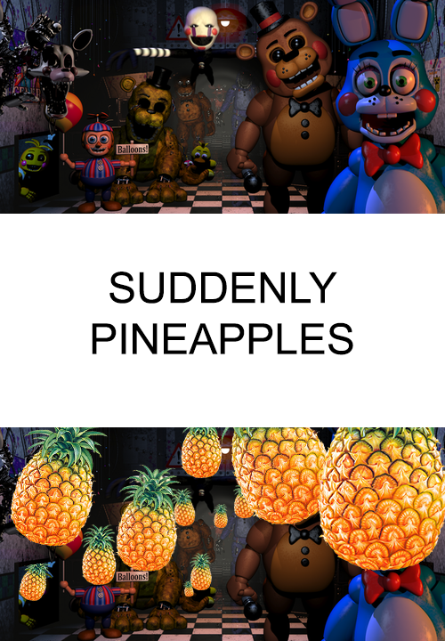 suddenly__pineapples__by_djpavlusha-d8ao1i9